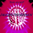 Dauerdepressionen/John Silence