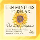 Experience the Love Response/Dr. Eva Selhub