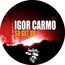 So Get Up/Igor Carmo