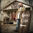 Kuntry Livin'/Big Smo