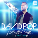 Live Your Life (Hard Mix)/David Pop
