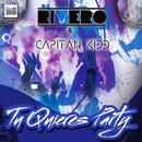 Tu Quieres Party (Radio Edit)/Rivero