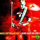 Pame Alli Mia Fora (Live '01-'05)/Nikos Portokaloglou