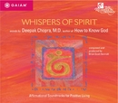 Whispers of Spirit/Deepak Chopra