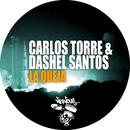 La Queja/Carlos Torre, Dashel Santos
