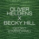 Gecko (Overdrive) [Remix Bundle]/Oliver Heldens & Becky Hill