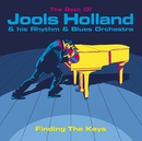 Finding The Keys: The Best Of Jools Holland/Jools Holland & His Rhythm & Blues Orchestra