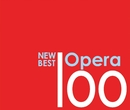 ニュー・ベスト・オペラ100/Various Artists