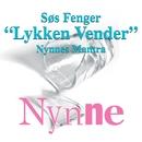 Lykken Vender/Søs Fenger