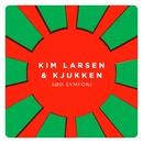 Sød Symfoni/Kim Larsen & Kjukken