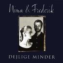 Dejlige Minder/Nina & Frederik