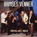 Rolig Nu/Bamses Venner