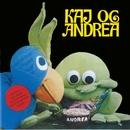 Kaj Og Andrea/Kaj og Andrea