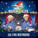 Jul For Begyndere/Martin Og Ketil
