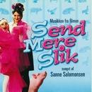 Send Mere Slik/Sanne Salomonsen