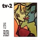 Kys Bruden/TV-2