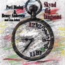 Skynd Dig Langsomt (Med Jens Jefsen)/Povl Dissing & Benny Andersen