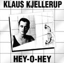 Hey-O-Hey/Klaus Kjellerup
