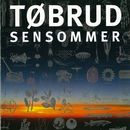 Sensommer (Remastered)/Tøbrud
