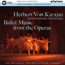 Ballet Music from the Operas/Herbert Von Karajan