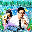 Come On Honey! feat.新井ひとみ(東京女子流)/tofubeats