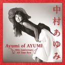 Ayumi of AYUMI~30th Anniversary All Time Best/中村あゆみ