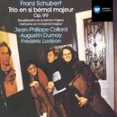Schubert Trio No.1/JP Collard & A Dumay & Lodeon
