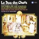 The Cats' Duet and other arias, duets and trios/Victoria de los Angeles/Elisabeth Schwarzkopf/Dietrich Fischer-Dieskau/Gerald Moore