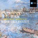 Dvorák: String Sextet Op.48 / String Quintet Op.97/Wiener Streichsextett