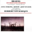 Brahms: Ein Deutsches Requiem Op 45/Herbert von Karajan/Anna Tomowa-Sintow/José Van Dam/Wiener Singverein/Berliner Philharmoniker