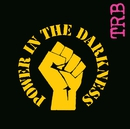 Power In The Darkness/The Tom Robinson Band