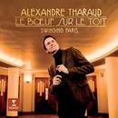 Le Boeuf sur le toit/Alexandre Tharaud