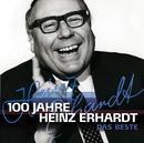 100 Jahre Heinz Erhardt - Das Beste/Heinz Erhardt