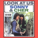 Look At Us/Sonny & Cher