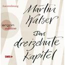 Das dreizehnte Kapitel (Gekürzte Fassung)/Martin Walser
