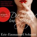 Die Frau im Spiegel (Gekürzte Fassung)/Eric-Emmanuel Schmitt