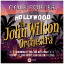 Cole Porter in Hollywood/The John Wilson Orchestra