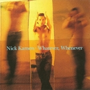 Whatever, Whenever/Nick Kamen