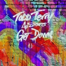 Get Down/Todd Terry All Stars