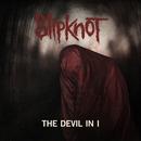The Devil In I/Slipknot