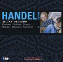 Handel Edition Volume 1 - Alcina, Orlando/Handel Edition