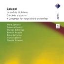 Galuppi : Concerto a Quattri, La Caduta di Adamo & Harpsichord Concertos/Claudio Scimone