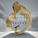 Spandau Ballet ''The Story'' The Very Best of (Deluxe)/Spandau Ballet