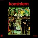 Le Bal Du Rat Mort/Komintern