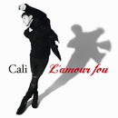 L'amour Fou/Cali