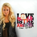 Love Is The Answer/Hanna Westman