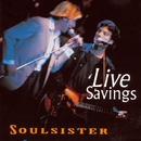 Live Savings/Soulsister