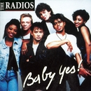Baby Yes!/The Radios