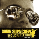 Live Au Bataclan/Saian Supa Crew