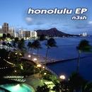 Honolulu EP/N3sh